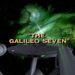 "Star Trek: TOS S1E16 | ""The Galileo Seven"""