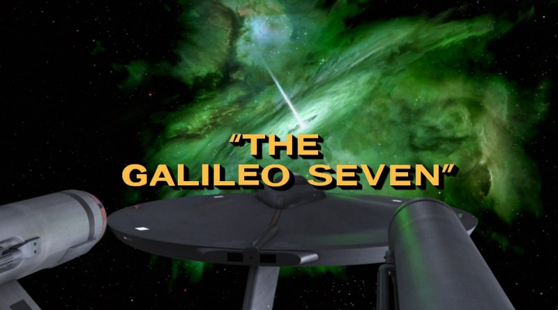 Star Trek - The Galileo Seven