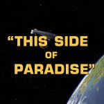 "Star Trek: TOS S1E24 | ""This Side of Paradise"""