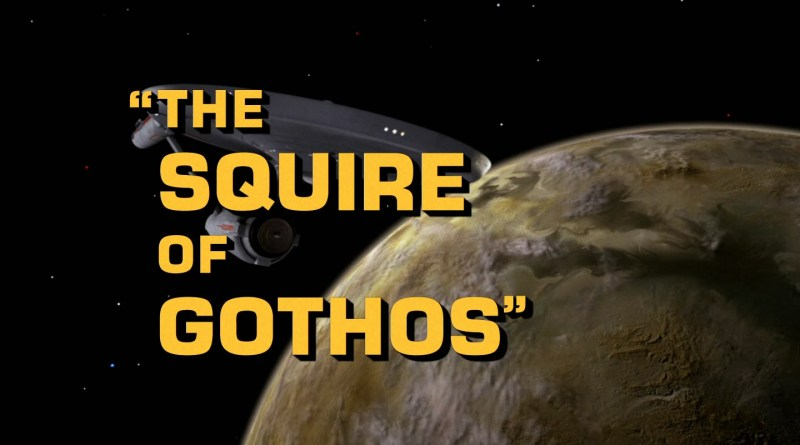 The Squire of Gothos - Star Trek