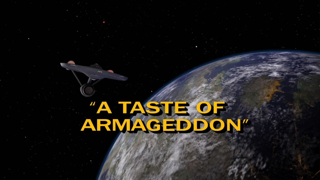 Star Trek - A Taste of Armageddon - Recap