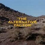 "Star Trek: TOS S1E27 | ""The Alternative Factor"""