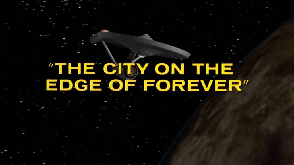 The City on the Edge of Forever - recap - star trek