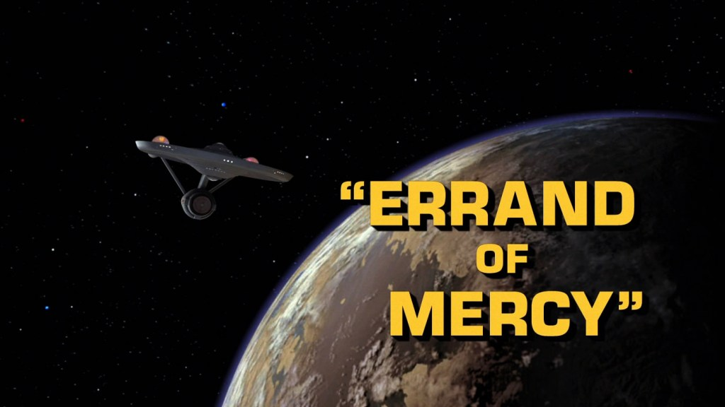 Star Trek - Errand of Mercy - Recap