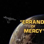 "Star Trek: TOS S1E26 | ""Errand of Mercy"""