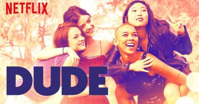 Dude - Netflix Original - Review