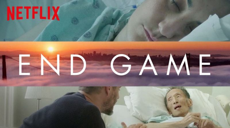 End Game - Netflix Original - Documentary - Review