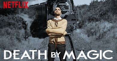 death by magic - netflix review - Drummond Money-Coutts