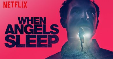 When Angels Sleep Netflix Review