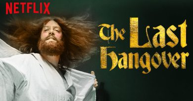 The Last Hangover Netflix Review