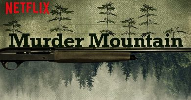 Murder Mountain Netflix Series Review - Humboldt County