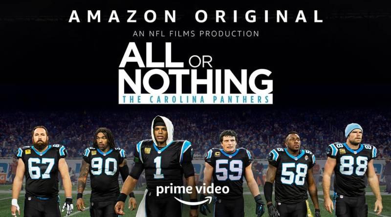 Documentary series All or Nothing: Carolina Panthers - Amazon Original Series