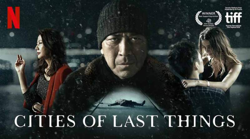 Taiwanese Netflix film Cities of Last Things