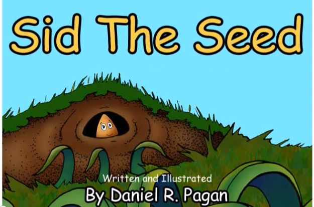 Sid The Seed By Daniel R. Pagan