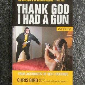 Thank God I Had a Gun - 2nd Edition-0