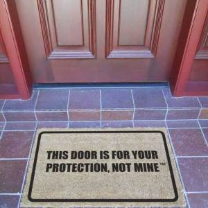 Door Mat - THIS DOOR IS FOR YOUR PROTECTION NOT MINE™ - Premium Quality-0