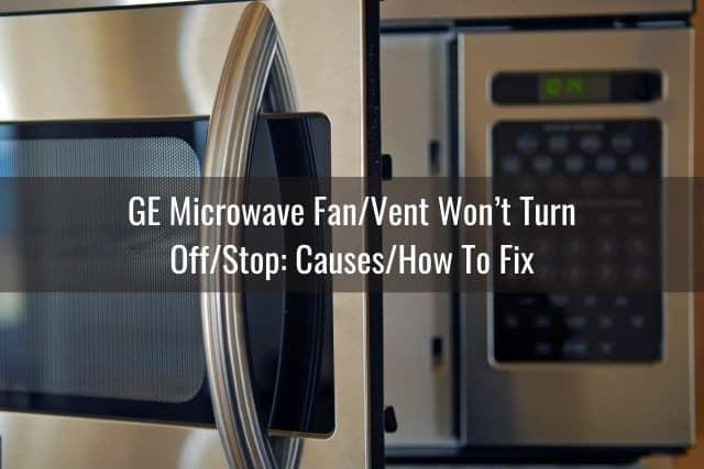 ge microwave fan vent won t work turn