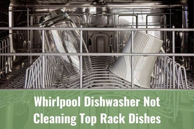 cleaning top rack dishes