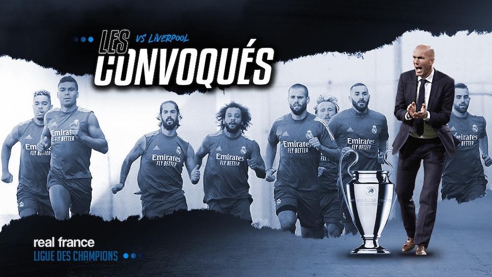 Liverpool - Real Madrid : les convoqués