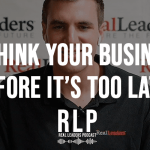 Rethink Your Business Before It's Too Late