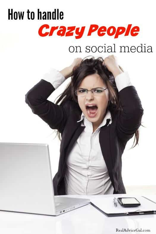 How to handle Crazy people on social media
