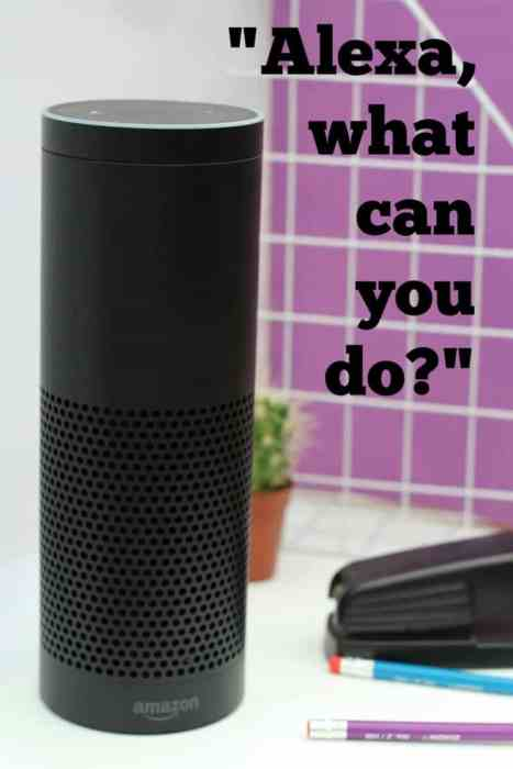 Learn all about all the wonderful things that Alexa and the Amazon Echo can actually do.