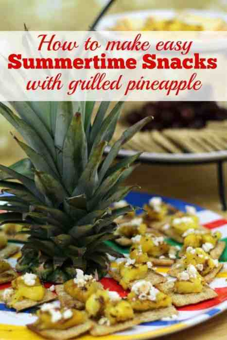 How to make easy summertime snacks with grilled pineapple