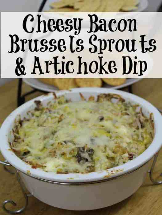 Cheesy Bacon Brussels Sprouts and artichoke dip recipe,