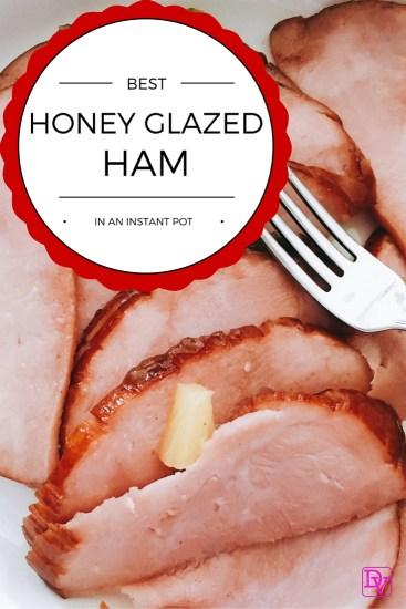 best-honey-glazed-ham-recipe-in-an-instant-pot
