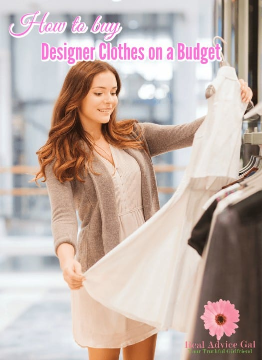 How To Buy Designer Clothes On A Budget