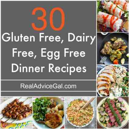 30 delicious Gluten Free Dairy Free Egg Free Recipes that you should try!