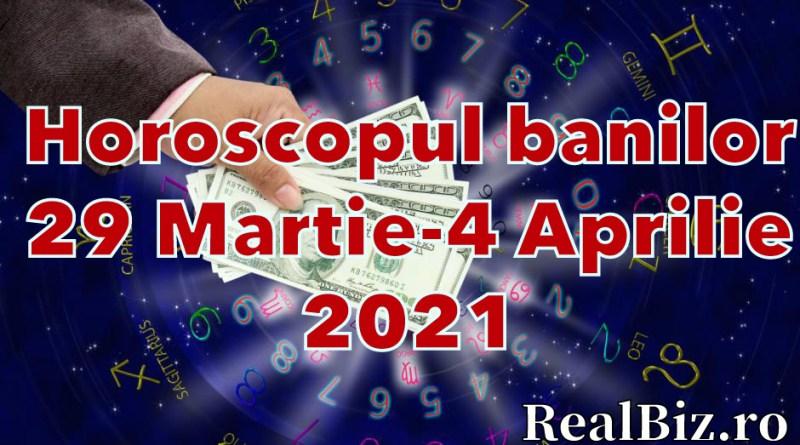 Horoscopul banilor 29 martie – 4 aprilie 2021. Previziuni complete. Taurii și Berbecii au parte de negocieri în avantajul lor, iar Gemenii pot cheltui mulți bani