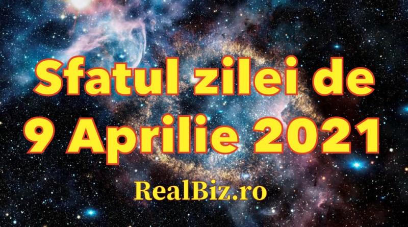 Sfatul zilei 9 aprilie 2021. Berbecii și Taurii trebuie să se pregătească pentru ceva important în această zi