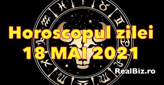 Horoscop 18 mai 2021. Previziuni complete. Fecioarele și Balanțele au noroc la bani, iar Scorpionii sunt extrem de sinceri