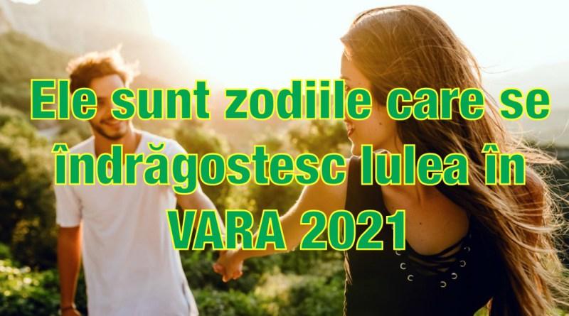 Zodiile care se îndrăgostesc în VARA 2021. Astrologii le consideră cele mai norocoase în dragoste