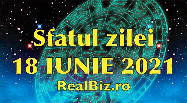 Sfatul zilei 18 iunie 2021. Scorpionii și Săgetătorii trebuie să se folosească din plin de această zi, iar Capricornii trebuie să aibă încredere în…