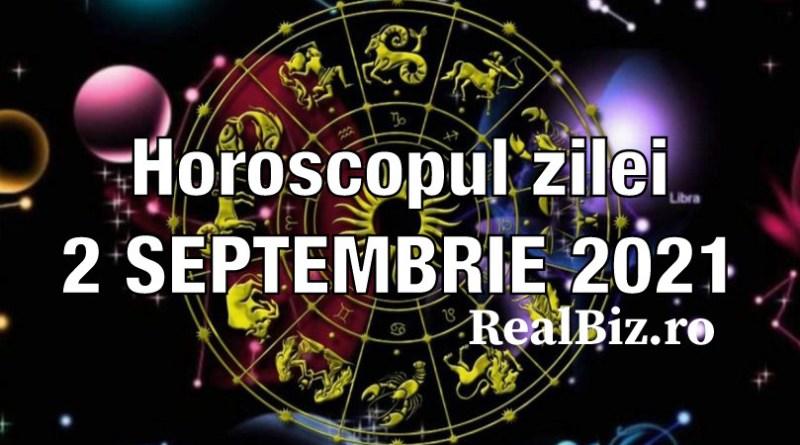 Horoscop 2 septembrie 2021. Previziuni complete. Taurii și Berbecii vor fi surprinși de cineva drag, iar Gemenii pot să se răsfățe