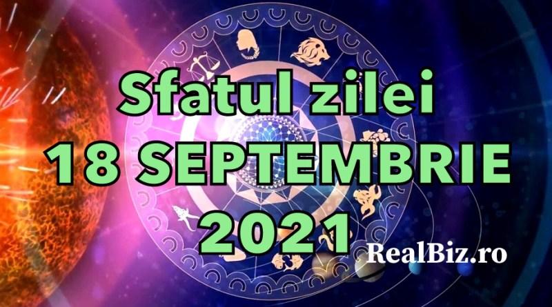 Sfatul zilei 18 septembrie 2021. Peștii și Vărsătorii trebuie să se concentreze, iar Berbecii ar fi bine să aibă grijă de…