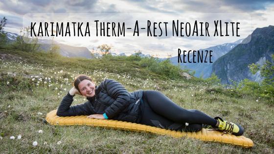 Therm-a-Rest NeoAir XLite recenze karimatky