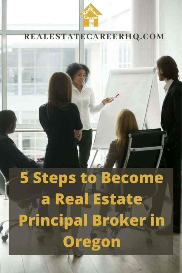 5 Steps to Become a Real Estate Principal Broker in Oregon