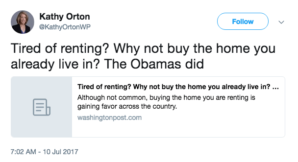 Kathy Orton Tweet - Tired of renting? Why not buy the home your already live in? The Obamas did.