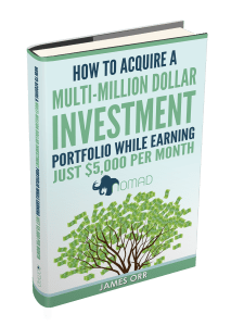 How to Acquire a Multi-Million Dollar Investment Portfolio While Earning Just $5,000 Per Month