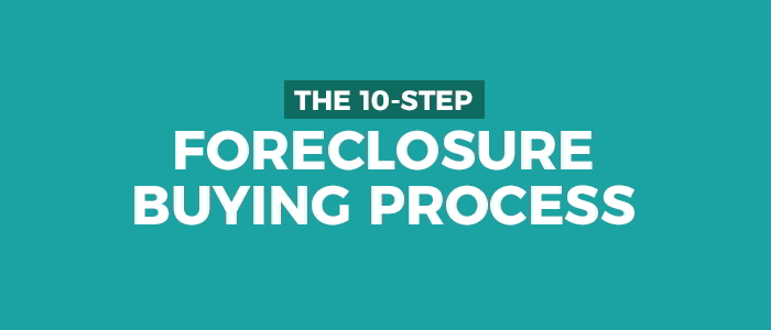 10-Step Foreclosure Buying Process