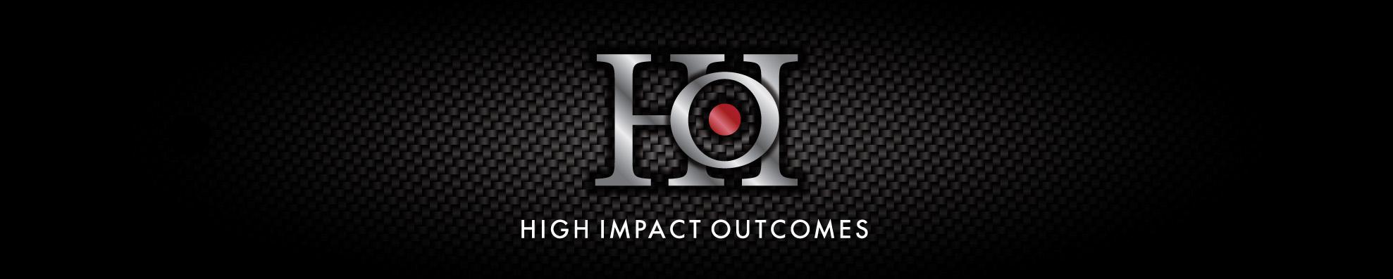 High Impact Outcomes