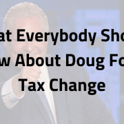 What Everybody Should Know About Doug Ford's Tax Change