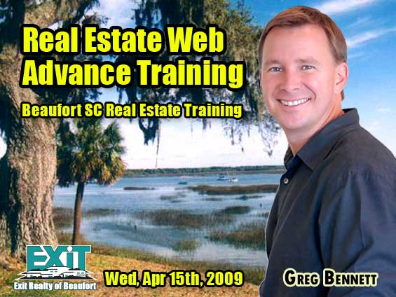 Beaufort SC Real Estate Web Strategy Advanced Training - Wednesday April 15th, 2009