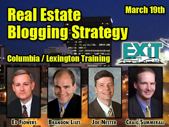 Real Estate Blogging Strategy in Columbia / Lexington SC - Match 19th 2009