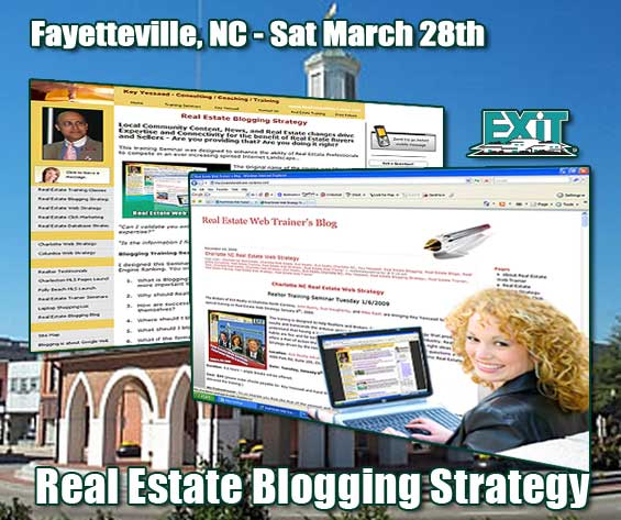 Fayetteville NC Real Estate Blogging StrategyTraining - Saurday March 28th, 2009.