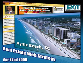 Myrtle Beach Real Estate Web Strategy Training - Thursday April 16th, 2009. Exit Grand Strand Properties.
