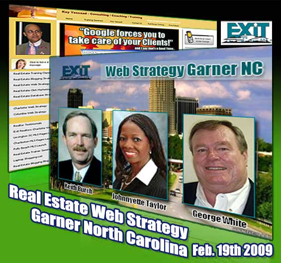 Garner Raleigh Real Estate Internet Strategy Training 2/19/2009